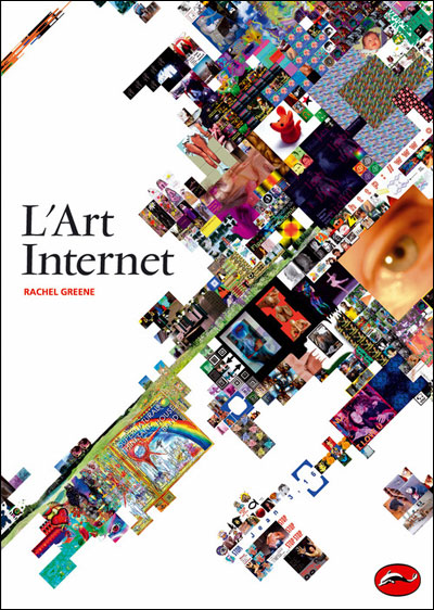 Couverture de  L'art Internet de Rachel Greene